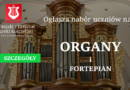 Nabór uczniów: organy i fortepian
